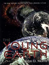 The Young Earth by Morris, John D. (1998) Paperback