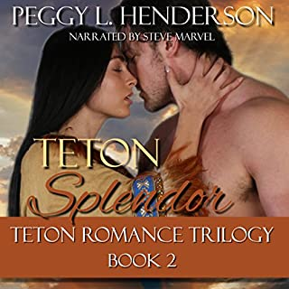 Teton Splendor     Teton Romance Trilogy, Book 2              By:                                                                                                                                 Peggy L. Henderson                               Narrated by:                                                                                                                                 Steve Marvel                      Length: 8 hrs and 46 mins     60 ratings     Overall 4.5
