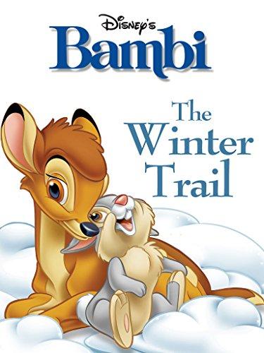 Bambi: The Winter Trail (Disney Short Story eBook) (English Edition)
