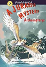 A Jurassic Mystery: Archaeopteryx Pull out Timline of the Dinosaurs World Poster included