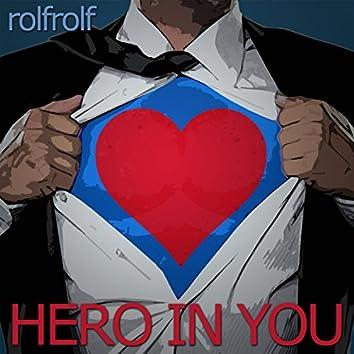 Hero in You