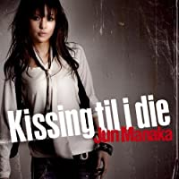 Kissing Til I Die (Fist of the Blue Sky Ending the by Jun Manaka (2007-02-21)