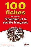 100 fiches pour comprendre l'économie et la société française