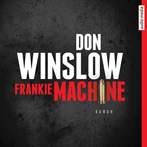 Frankie Machine Audiobook By Don Winslow cover art