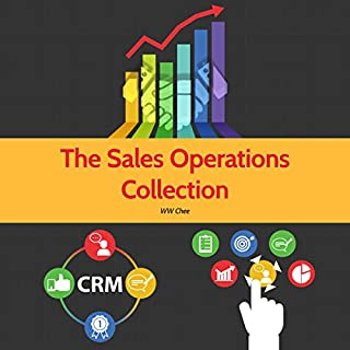 The Sales Operations Collection (3 in 1): Sales Operations Handbook, Managing the Sales Pipeline, Getting the Most out of your CRM cover art