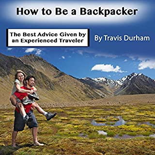 How to Be a Backpacker cover art