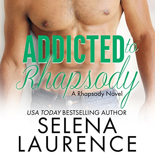 Addicted to Rhapsody audiobook cover art