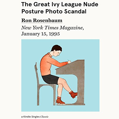 The Great Ivy League Nude Posture Photo Scandal cover art