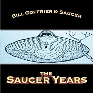 The Saucer Years - EP