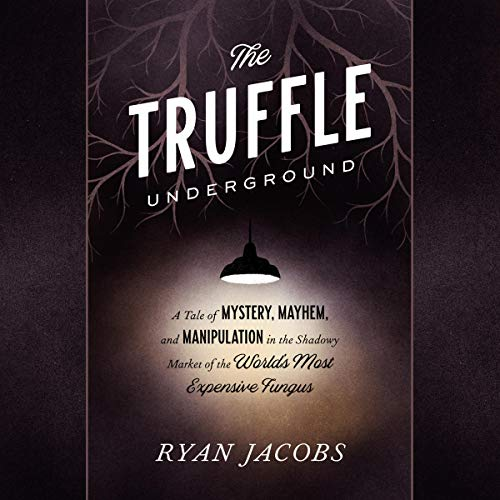 The Truffle Underground cover art