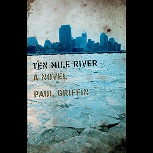Ten Mile River audiobook cover art