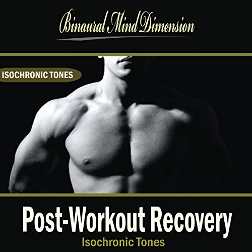 Post-Workout Recovery: Isochronic Tones Brainwave E