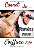 Carnet de rendez-vous coiffure 2020: Livre de prise rendez vous pour Salon de Coiffure - Agenda Professionnel - 7h-20h - A4 - 151 Pages