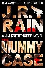 The Mummy Case (Jim Knighthorse Book 2)