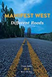 Different Roads (Manifest West Series Book 3) (English Edition)
