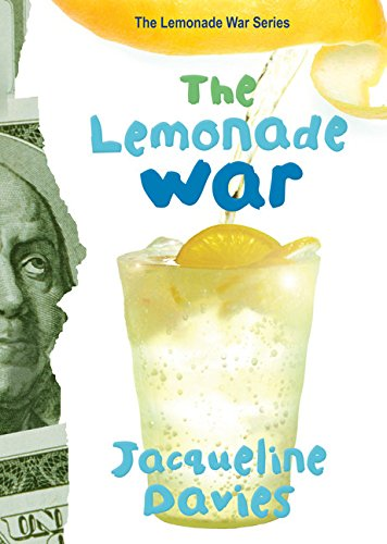 Compare Textbook Prices for The Lemonade War 1 The Lemonade War Series Illustrated Edition ISBN 0046442750431 by Davies, Jacqueline