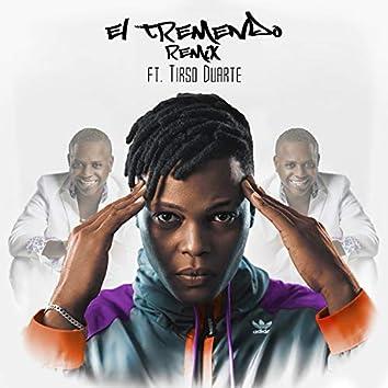 El Tremendo (Remix)