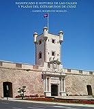 Significado e historia de las calles y plazas del extramuros de Cádiz