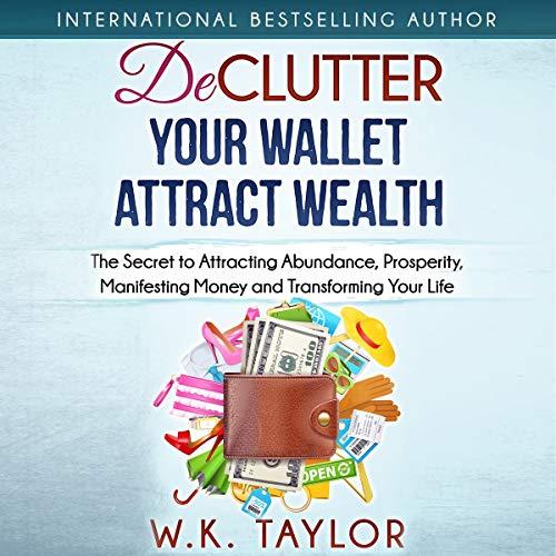 Declutter Your Wallet Attract Wealth audiobook cover art