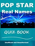Pop Star Real Names Quiz Book (English Edition)