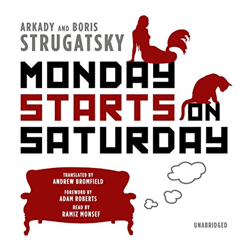 Monday Starts on Saturday audiobook cover art