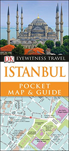 Istanbul: DK Eyewitness Pocket Map and Guide 2017