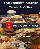 The Hillbilly Kitchen Verses and Vittles: Down Home Country Cooking (Volume)