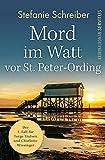 Mord im Watt vor St. Peter-Ording: Der erste Fall für Torge Trulsen und Charlotte Wiesinger - Kriminalroman