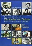 Und wenn sie nicht gestorben sind ? Die Kinder von Golzow: Das Ende einer Langzeitbeobachtung 1961-2007 - Dieter Wolf
