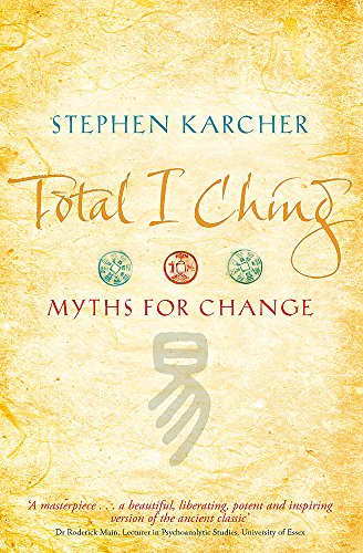 Total I Ching: Myths for Change