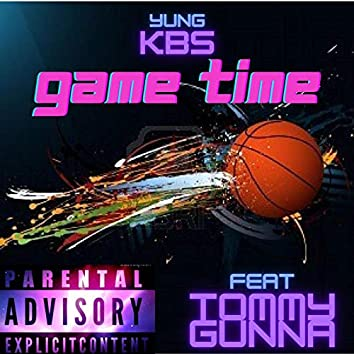 Game Time (feat. Tommy Gunna)