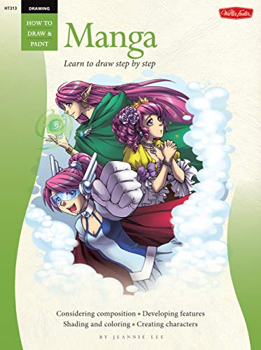 Drawing: Manga: Learn the Art of Manga Step by Step (How to Draw & Paint) (English Edition)