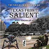 The Texas Front: Salient: The Great Martian War, Book 1