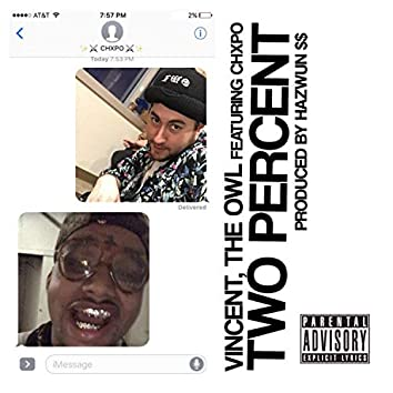 2% (feat. Chxpo)