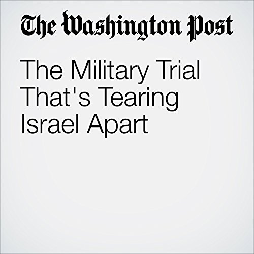 The Military Trial That's Tearing Israel Apart cover art