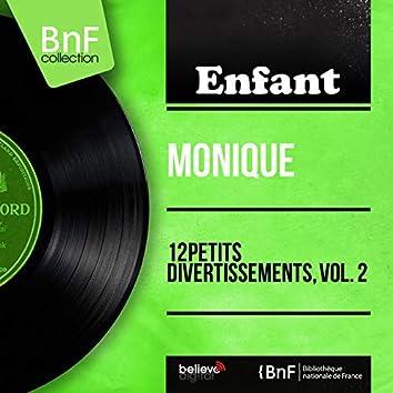12 petits divertissements, vol. 2 (Mono Version)