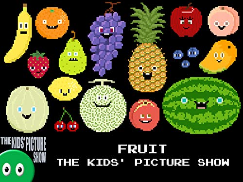 Fruit - The Kids' Picture Show