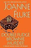Double Fudge Brownie Murder (A Hannah Swensen Mystery) (Hardcover)
