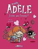 Mortelle Adèle, tome 4 - J'aime pas l'amour de M. TAN