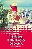 L'amore è un bacio di dama (Forever) (Italian Edition)