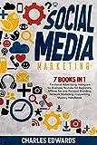 Social Media Marketing: 7 books in 1: Facebook Advertising, Instagram for Business, Youtube for Beginners, Affiliate Secrets, Personal Branding, Network Marketing, Copywriting Mastery Handbook.