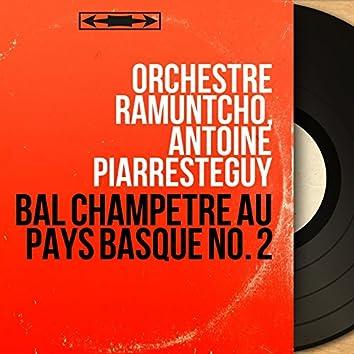 Bal champêtre au pays basque no. 2 (Mono version)