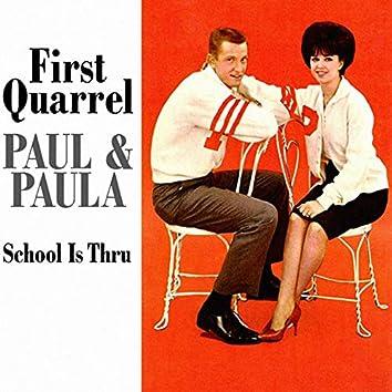 First Quarrel / School Is Thru (Vinyl)