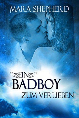 Ein Bad Boy zum Verlieben: Young Adult