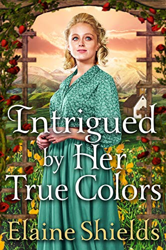 Intrigued by Her True Colors: A Historical Western Romance Book (English Edition)