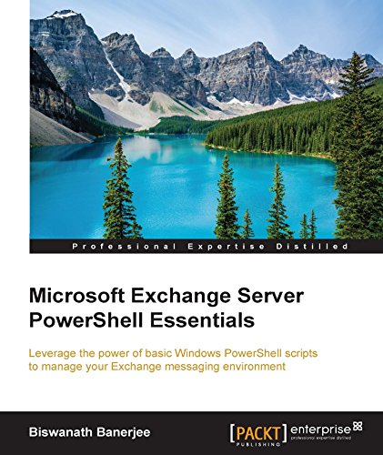 Microsoft Exchange Server PowerShell Essentials (English Edition)