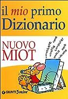 Il Mio Primo Dizionario: Nuovo MIOT