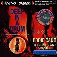 Deep in a Drum by Eddie Cano (1993-08-10)