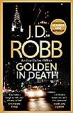 Golden In Death: An Eve Dallas thriller (Book 50) (English Edition)
