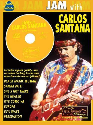 Jam With Carlos Santana: (Guitar Tab): Book & CD